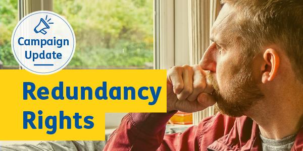 Citizens Advice Scotland – 'Redundancy Rights'campaign